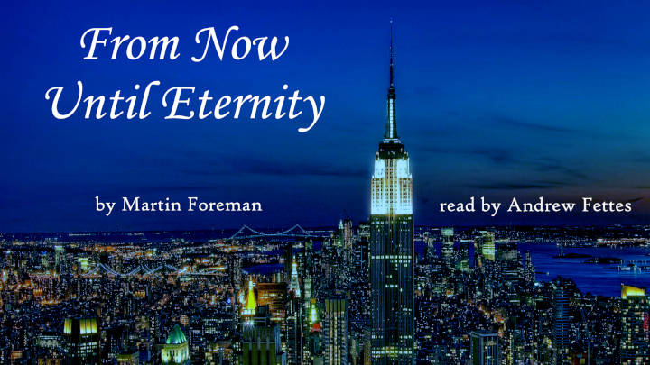From Now Until Eternity by Martin Foreman