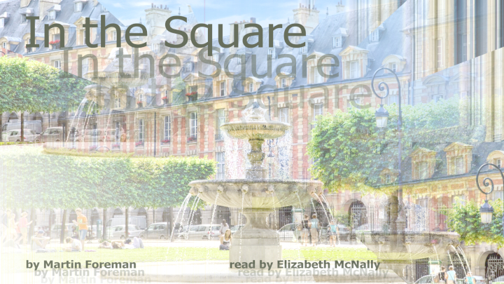 In the Square by Martin Foreman